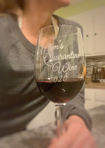 "Personalized ""Quarantine Time"" Wine Glass"
