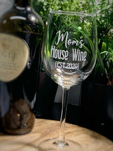 Mom's House Wine [EST 2020] Wine Glass