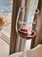 Load image into Gallery viewer, Homeschool Mom #quarantinelife Wine Glass