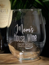 Load image into Gallery viewer, Mom's House Wine [EST 2020] Wine Glass