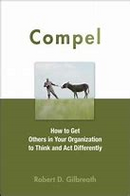 COMPEL: BY ROBERT D. GILBREATH