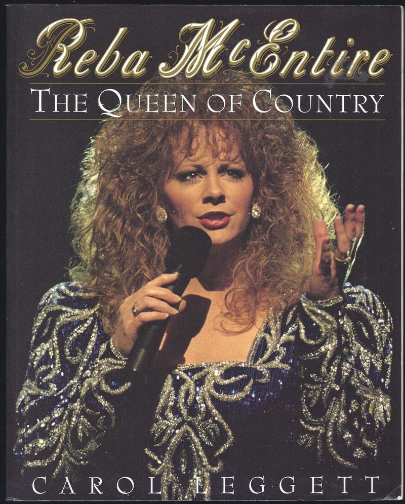 Reba McEntire Queen Of  Country