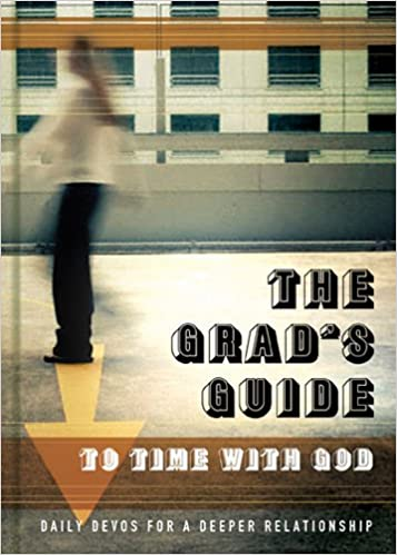 THE GRAD'S GUIDE TO TIME WITH GOD