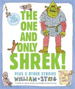 THE ONE AND ONLY SHREK BY WILLIAM STEIG