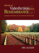 Words of Valediction and Remembrance by Eric McGeer