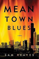 MEAN OWN BLUES: By SAM REAVES
