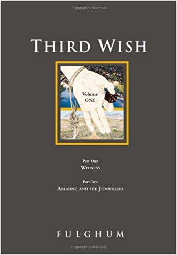 Third Wish By: Robert Fulghum