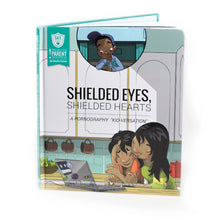 Load image into Gallery viewer, SAFE Hearts Book - Shielded Eyes, Shielded Hearts
