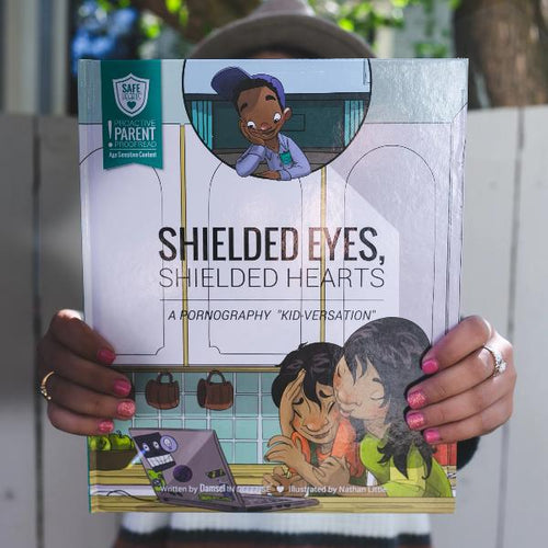 SAFE Hearts Book - Shielded Eyes, Shielded Hearts