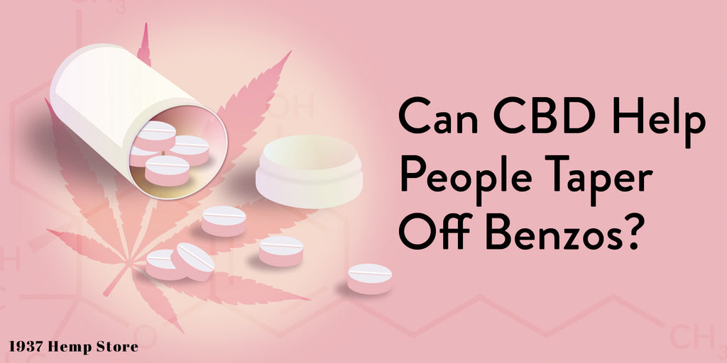Can CBD help people taper off Benzos