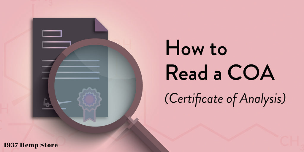 How to read a Certificate of Analysis COA