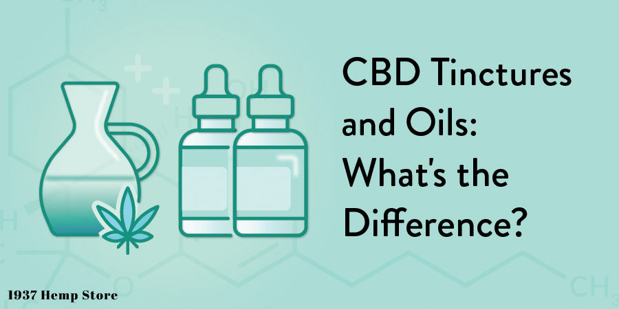 CBD Tinctures and Oils