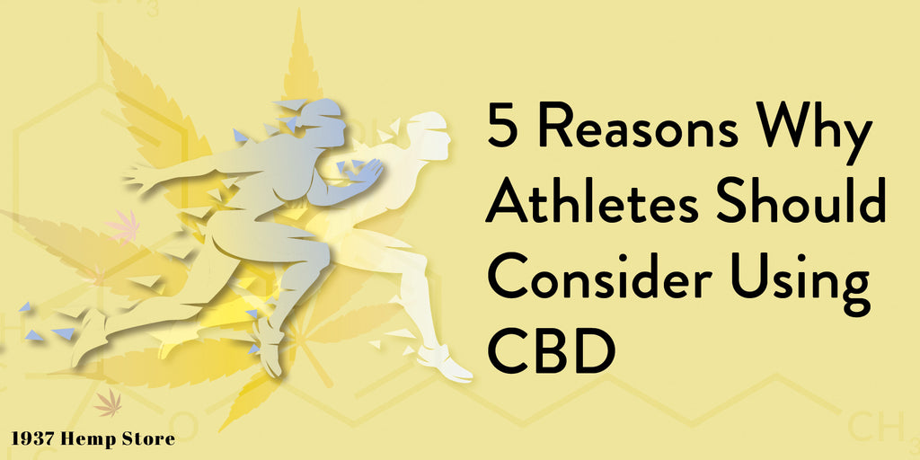 5 Reasons Athletes should use CBD