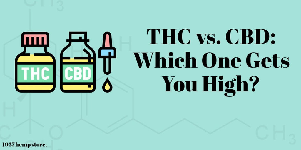 THC vs. CBD: Which One Gets You High?
