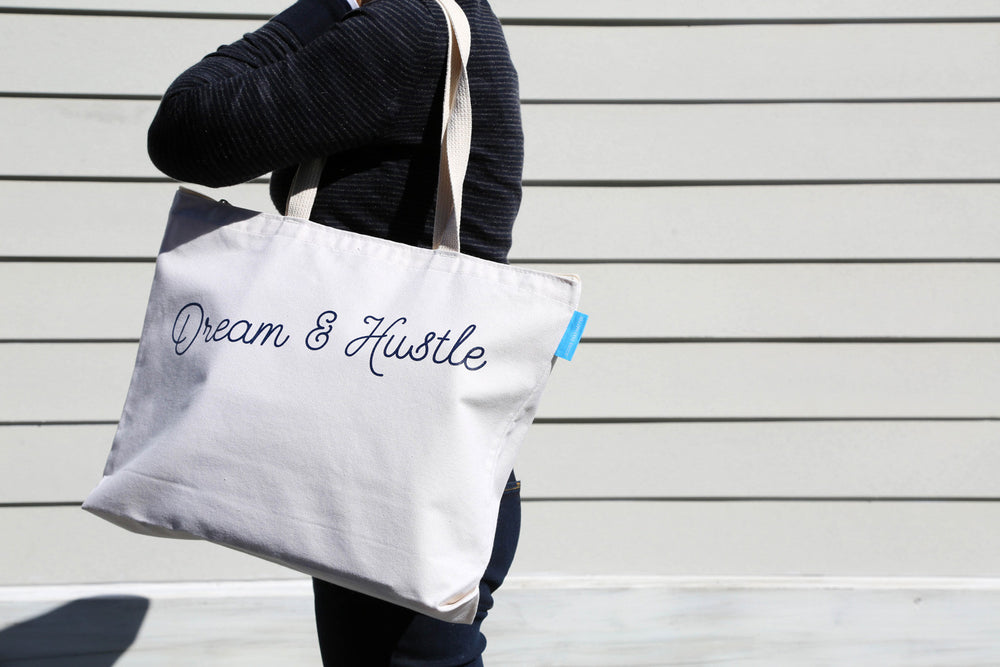 Dream & Hustle Tote