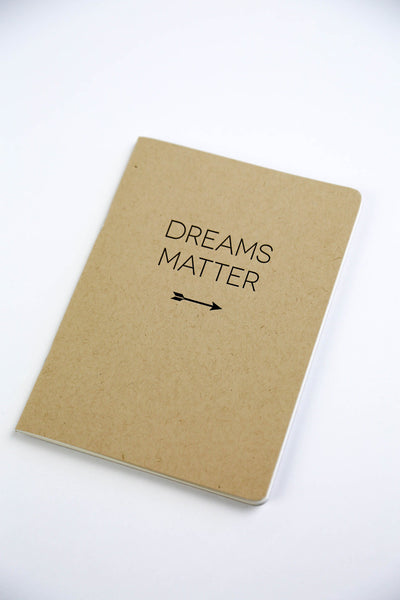 "Dreams Matter, 5"" x 7"" Letterpress, Blank Notebooks"