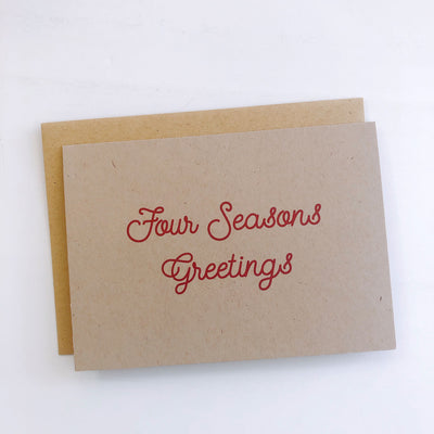 Four Seasons Greetings  - Funny Holiday Greeting Cards