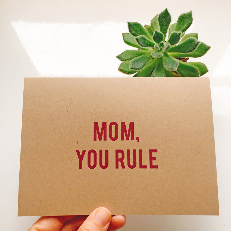 Mom, You Rule - Greeting Card