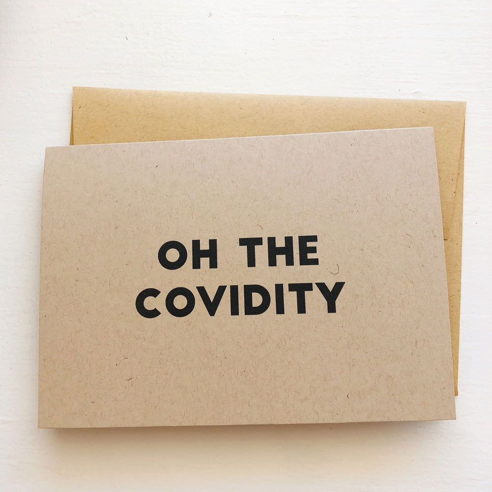 Oh the Covidity - Greeting Cards