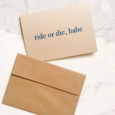Ride or die, babe - Greeting Card