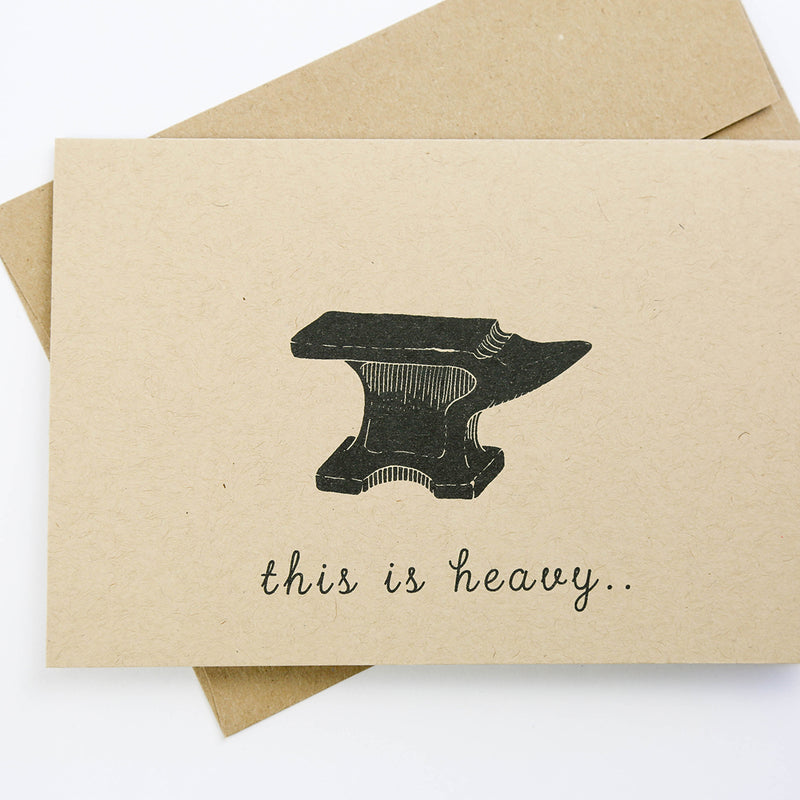 This is Heavy - Greeting Card
