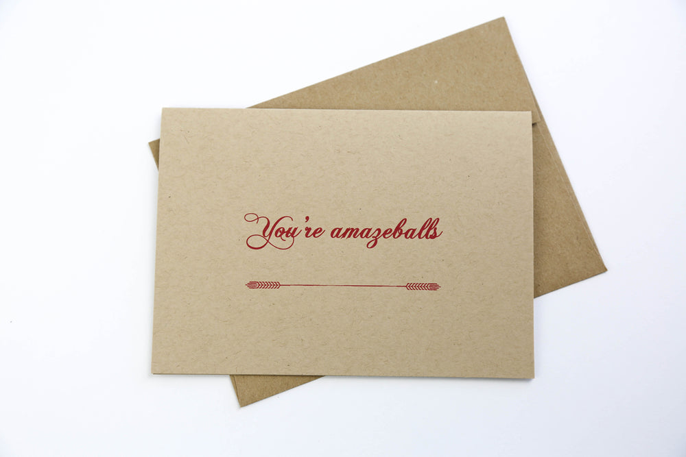You're Amazeballs - Greeting Card