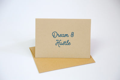 Dream & Hustle - Greeting Card