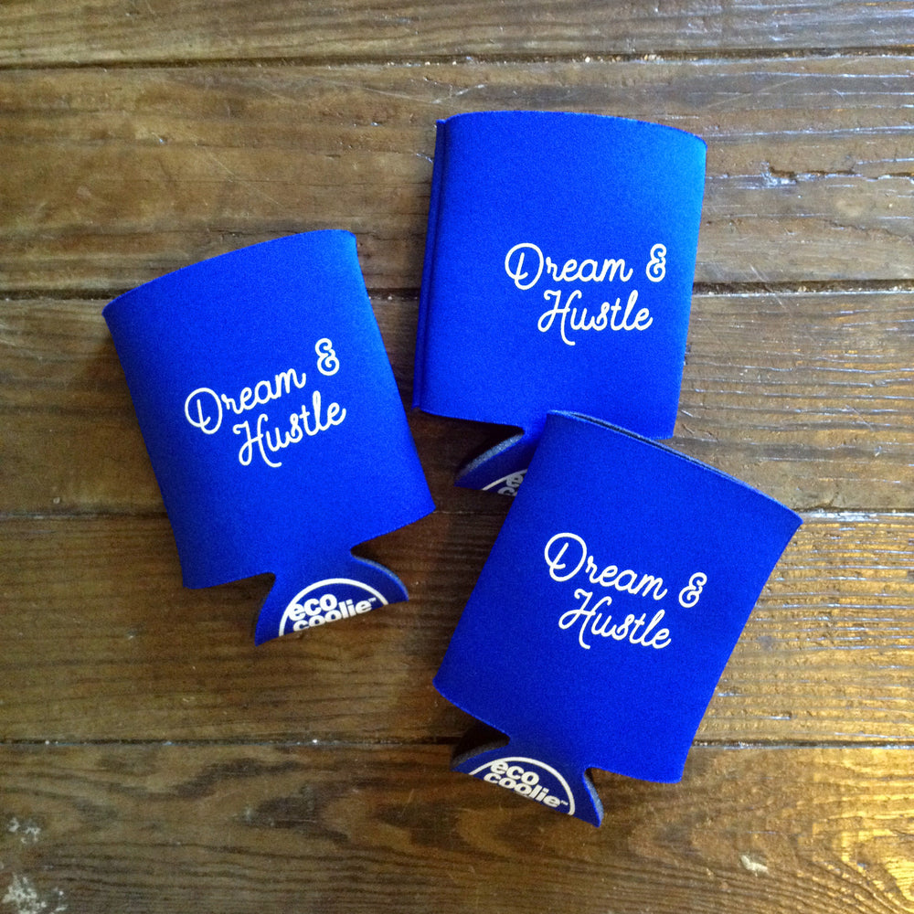 Dream & Hustle Koozie