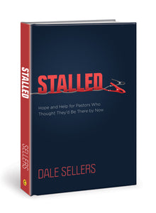 Stalled: Hope and Help for Pastors Who Thought They'd Be There by Now