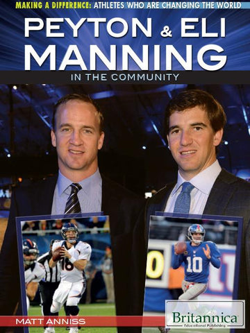 Peyton & Eli Manning in the Community