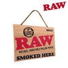 RAW Wooden Sign-I Smoke Fresh, online smoke shop.