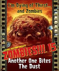 Zombies!!! : Another one bites the dust