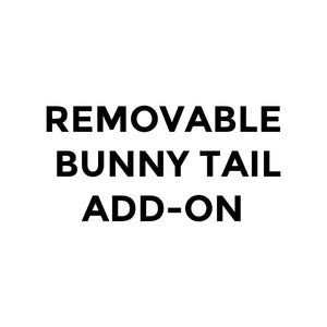 REMOVABLE BUNNY TAIL ADD-ON