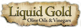 Liquid Gold Tasting Bar & All Things Olive | Buy Fresh Gourmet Olive Oils Online