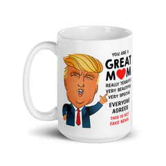 Donald Trump Mother's Day Mom Coffee Mug