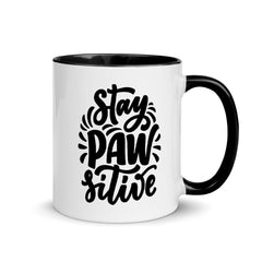 Stay PAW-sitive Mug, Quarantine Gift Mug with Color Inside