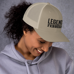 Legends are born in February Trucker Cap