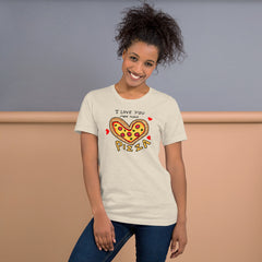 I love you more than Pizza T-Shirt, Valentines Shirt