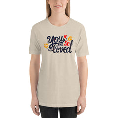 You are so Loved T-Shirt, Valentines Shirt