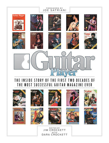 Guitar Player: The Inside Story of the First Two Decades of the Most Successful Guitar Magazine Ever - NewBay Media Online Store