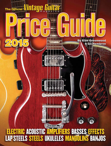 The Official Vintage Guitar Price Guide 2015