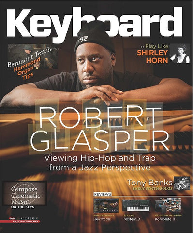 Keyboard Magazine - January 2017 - Robert Glasper - NewBay Media Online Store