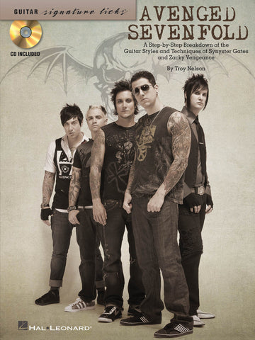 Avenged Sevenfold - Step–by-Step Breakdown of the Guitar Styles & Techniques of Synyster Gates and Zacky Vengeance - NewBay Media Online Store