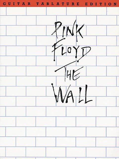Pink Floyd - The Wall - Tab Book