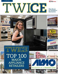 TWICE Top 100 Major Appliance Retailers - June 18, 2012