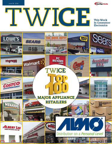 TWICE Top 100 Major Appliance Retailers Report - June 16, 2014