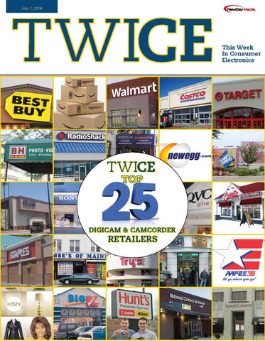 TWICE Top 25 Digicam & Camcorder Retailers - July 7th, 2014