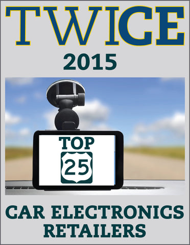 TWICE Top 25 Car Electronics Retailers - 2015