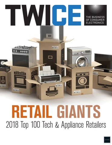 2018 Retail Giants: TWICE Top 100 CE/Major Appliance Retailers Report