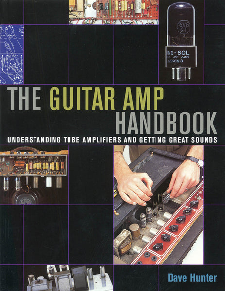 the guitar amp handbook future us inc. Black Bedroom Furniture Sets. Home Design Ideas